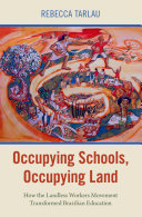 Occupying Schools  Occupying Land