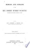 Memoir and Remains of the Rev  Robert Murray McCheyne