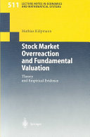 Stock Market Overreaction and Fundamental Valuation