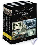 Encyclopedia of African American History, 1619-1895