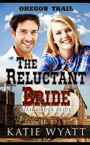 The Reluctant Bride: