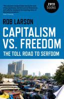 Capitalism vs  Freedom