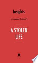 Insights on Jaycee Dugard's A Stolen Life by Instaread