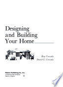 Designing and building your home