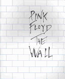 Pink Floyd S The Wall
