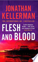 Flesh and Blood  Alex Delaware series  Book 15  Book