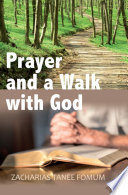 Prayer And The Walk With God Book
