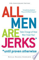 All Men Are Jerks   Until Proven Otherwise  15th Anniversary Edition