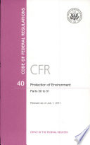Code of Federal Regulations  Title 40  Protection of Environment  Parts 50 51  Revised as of July 1  2011