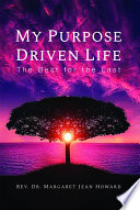 My Purpose Driven Life  The Best for the Last