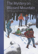 The Mystery on Blizzard Mountain (The Boxcar Children Mysteries #86)