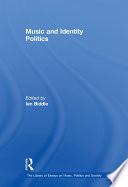 Music and Identity Politics