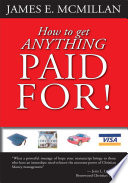 How to Get Anything Paid For  Book