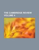 The Cambridge Review Volume 4