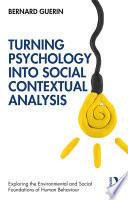 Turning Psychology into Social Contextual Analysis