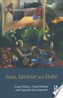Seva  Saviour and State