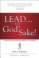Lead . . . for God's Sake! Pdf/ePub eBook