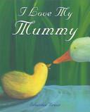 I Love My Mummy Book PDF