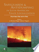 Safeguards and Antidumping in Latin American Trade Liberalization