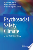 """Psychosocial Safety Climate: A New Work Stress Theory"" by Maureen F. Dollard, Christian Dormann, Mohd Awang Idris"