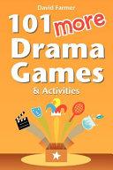 101 More Drama Games and Activities Pdf/ePub eBook