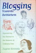 Blogging Towards Bethlehem Pdf/ePub eBook