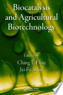 Biocatalysis and Agricultural Biotechnology