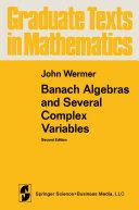 Banach Algebras and Several Complex Variables [Pdf/ePub] eBook