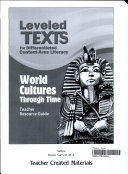 Leveled Texts for Differentiated Content Area Literacy  World Cultures Through Time Kit