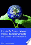 Planning for Community based Disaster Resilience Worldwide
