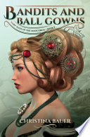 Bandits and Ball Gowns Book