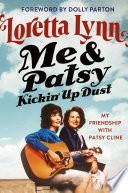 Me   Patsy Kickin  Up Dust