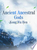 Ancient Ancestral Gods