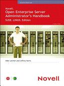 Novell Open Enterprise Server Administrator s Handbook  SUSE LINUX Edition