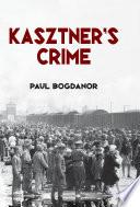 Kasztner s Crime