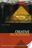 Creative Reckonings  : The Politics of Art and Culture in Contemporary Egypt