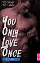 You Only Love Once - Tome 2 Pdf/ePub eBook