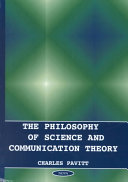 The Philosophy of Science and Communication Theory