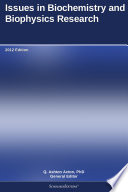 Issues In Biochemistry And Biophysics Research 2012 Edition