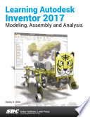 Learning Autodesk Inventor 2017 Book