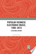 Popular Viennese Electronic Music  1990   2015