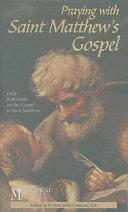 Praying With Saint Matthew S Gospel