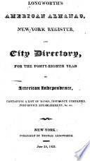Longworth's American Almanac, New York Register, and City Directory ...