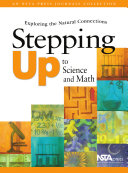 Stepping Up To Science and Math: Exploring the Natural Connections