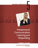 Module 5: Interpersonal Communication Listening and Responding