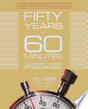 Fifty Years of 60 Minutes Book