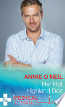 Her Hot Highland Doc  Mills   Boon Medical