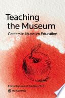 Teaching The Museum