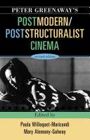 Peter Greenaway's Postmodern / Poststructuralist Cinema