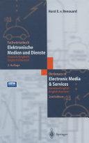 Fachw  rterbuch Elektronische Medien und Dienste   Dictionary of Electronic Media and Services
